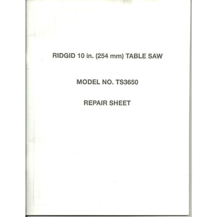 Manual Ridgid Ts3650 Repair Sheet Book For 10 Inch Table Saw Part Number Guide On Ebid United States 132504589
