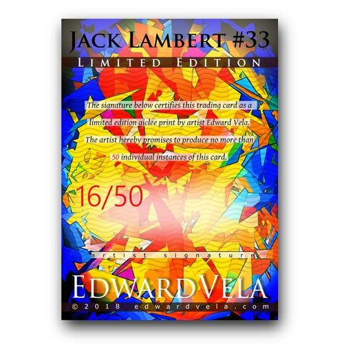 jack lambert 33 sketch card limited 4950 edward vela