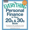 THE EVERYTHING PERSONAL FINANCE IN YOUR 20s & 30s